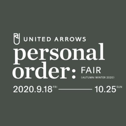 UNITED ARROWS PERSONAL ORDER FAIR AUTUMN & WINTER 2020